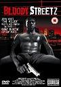 Фільм «Bloody Streetz» (2003)