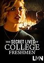 Фільм «The Secret Lives of College Freshmen» (2021)
