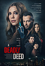 Фільм «A Deadly Deed»