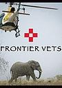 Сериал «Frontier Vets» (2014 – ...)