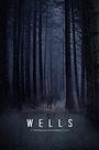 Фильм «Wells» (2022)