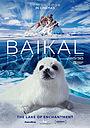 Фильм «Байкал. Магия воды» (2019)