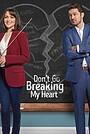Фільм «Не разбивай мне сердце» (2021)