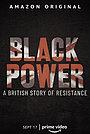 Фильм «Black Power: A British Story of Resistance» (2021)