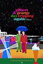 Фильм «Gilbert & George Daytripping (Again)» (2021)