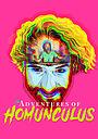 Фільм «The Adventures of Homunculus» (2021)