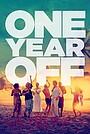Фільм «One Year Off»