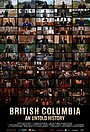 Сериал «British Columbia: An Untold History» (2021 – ...)