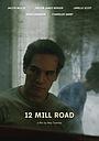 Фільм «12 Mill Road» (2021)