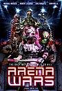 Фильм «Arena Wars»