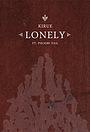 Фильм «Kirue Feat. Phoebe Vail: Lonely» (2021)