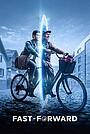 Фільм «Fast-Forward» (2021)