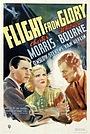 Фильм «Flight from Glory» (1937)