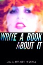 Фильм «Write a Book About It» (2010)