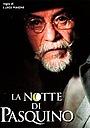 Фільм «Ночь Паскуино» (2003)