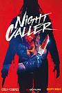 Фільм «Night Caller» (2022)