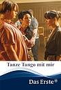 Фильм «Tanze Tango mit mir» (2021)