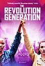 Фільм «The Revolution Generation» (2021)