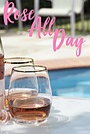 Фільм «Rosé All Day»