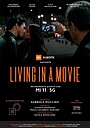 Фильм «Living in a Movie» (2021)