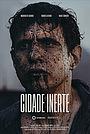 Фильм «Cidade Inerte» (2020)
