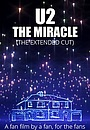 Фільм «U2 The Miracle (The Extended Cut) Fan Film» (2020)