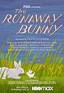 Мультфильм «The Runaway Bunny» (2021)