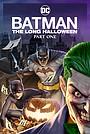 Мультфільм «Бетмен: Довгий Гелловін, Частина Перша» (2021)