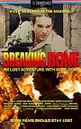 Фильм «Breaking Bone: My Lost Adventure with Bone Conn» (2021)