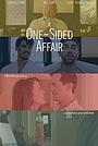 Фильм «A One Sided Affair» (2021)