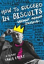 Фільм «How to Succeed in Biscuits Without Really Trying»