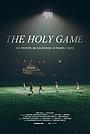 Фільм «The Holy Game» (2021)