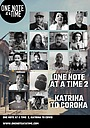 Фильм «One Note at a Time 2, Katrina to Covid» (2021)
