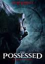 Фильм «The Possessed» (2021)