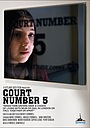 Фильм «Court Number 5» (2021)