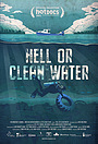 Фильм «Hell or Clean Water» (2021)