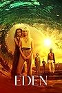 Серіал «Eden» (2021 – ...)