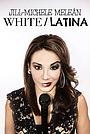 Фильм «White Latina» (2019)