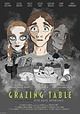 Фильм «Grazing Table» (2021)