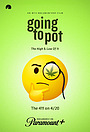 Фільм «Going to Pot: The Highs and Lows of It» (2021)
