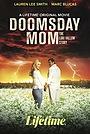 Фільм «Doomsday Mom» (2021)