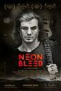 Фильм «Neon Bleed»