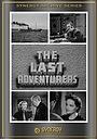 Фильм «The Last Adventurers» (1937)