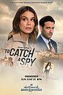 Фільм «Поймать шпиона» (2021)