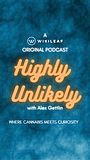 Сериал «Highly Unlikely» (2021 – ...)