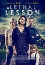 Фільм «A Lethal Lesson» (2021)