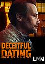 Фільм «Deceitful Dating» (2021)