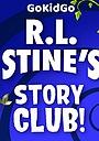 Серіал «R.L. Stine's Story Club» (2021 – ...)