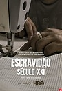 Серіал «Escravidão - Século XXI» (2021 – ...)