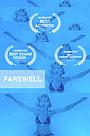 Фильм «Farewell» (2014)